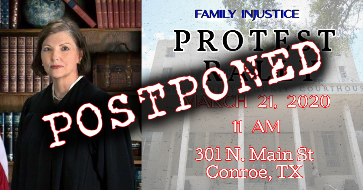PROTEST RALLY IN CONROE AGAINST JUDGE PATRICE MCDONALD POSTPONED UNTIL FURTHER NOTICE